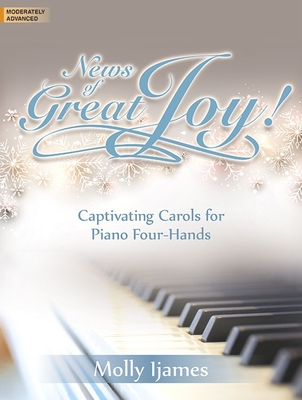 Image for 70/1943L News of Great Joy! Captivating Carols for Piano Four-hands