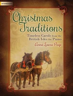 Image for c Christmas Traditions - Timeless Carols from the British Isles for Piano