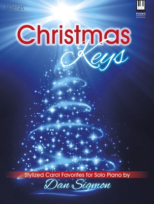 Image for Christmas Keys: Stylized Carol Favorites for Solo Piano