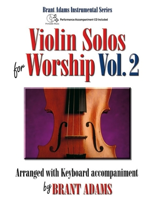 Image for 30/3261L Violin Solos for Worship, Vol. 2: Arranged with Keyboard Accompaniment by Brant Adams