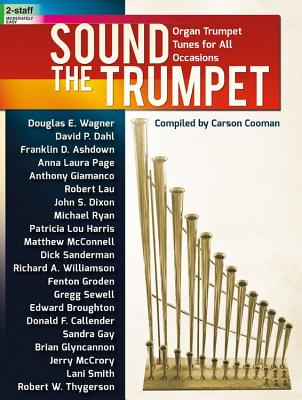 Image for c Sound the Trumpet: Organ Trumpet Tunes for All Occasions