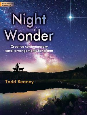 Image for Night of Wonder: Creative, Contemporary Carol Arrangements for Piano