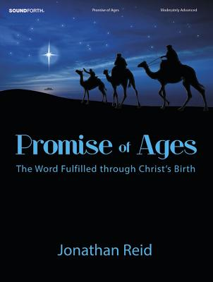 Image for Promise of Ages: The Word Fulfilled through Christ's Birth