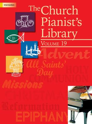 Image for The Church Pianist's Library, Vol. 19