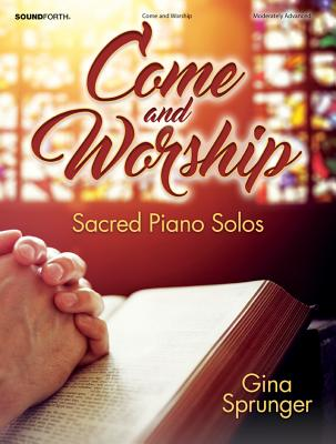 Image for 70/2039SF Come and Worship: Sacred Piano Solos