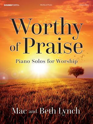 Image for 70/2043SF Worthy of Praise: Piano Solos for Worship