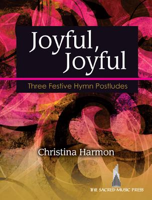 Image for Joyful, Joyful