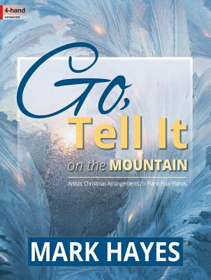Image for 70/2071L Go, Tell It on the Mountain: Artistic Christmas Arrangements for Piano Four-Hands