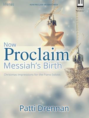 Image for Now Proclaim Messiah's Birth
