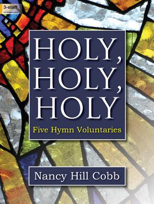 Image for Holy, Holy, Holy: Five Hymn Voluntaries