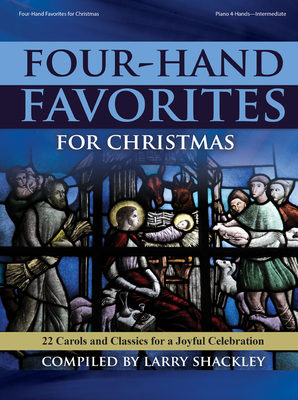 Image for 70/2130L FOUR-HAND FAVORITES FOR CHRISTMAS 22 Carols and Classics For A Joyful Celebration Piano Duet Book Intermediate Level