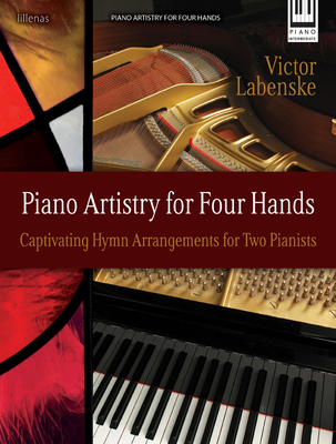 Image for PIANO ARTISTRY FOR FOUR HANDS Captivating Hymn Arrangements for Two Pianists Intermediate Level