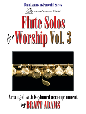Image for Flute Solos for Worship, Vol. 3: Arranged with Keyboard Accompaniment