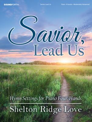 Image for Savior, Lead Us: Hymn Settings for Piano Four-Hands