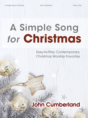 Image for A Simple Song for Christmas: Easy-To-Play Contemporary Christmas Worship Favorites