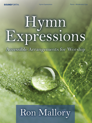 Image for Hymn Expressions: Accessible Arrangements for Worship