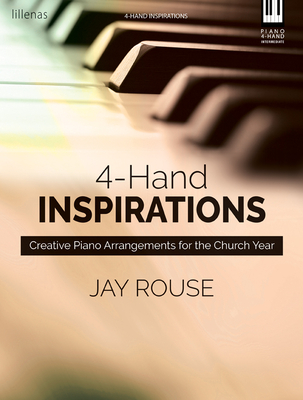 Image for 4-Hand Inspirations: Creative Piano Arrangements for the Church Year
