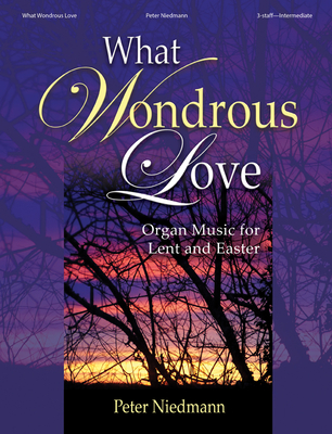 Image for What Wondrous Love
