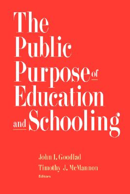 Image for The Public Purpose of Education and Schooling