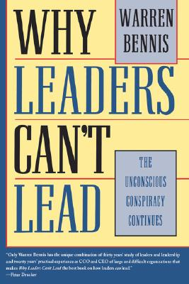 Image for Why Leaders Can't Lead: The Unconscious Conspiracy Continues