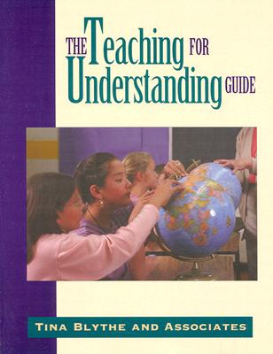The Teaching for Understanding Guide, Blythe, Tina