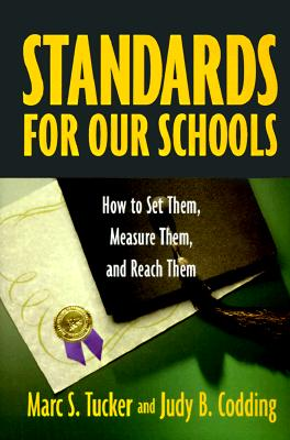 Image for Standards for Our Schools : How to Set Them, Measure Them, and Reach Them