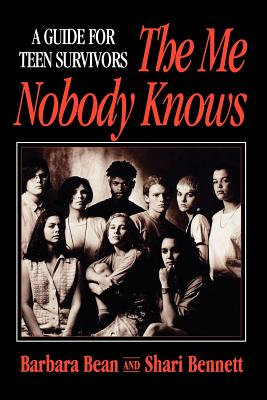 Image for The Me Nobody Knows: A Guide for Teen Survivors