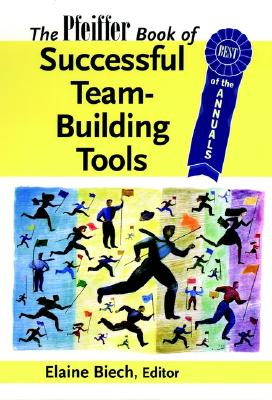 Image for The Pfeiffer Book of Successful Team-Building Tools: Best of the Annuals