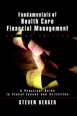 Image for Fundamentals of Health Care Financial Management, 2nd Edition