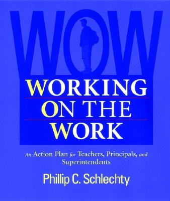 Image for Working on the Work: An Action Plan for Teachers, Principals, and Superintendents, 1st Edition
