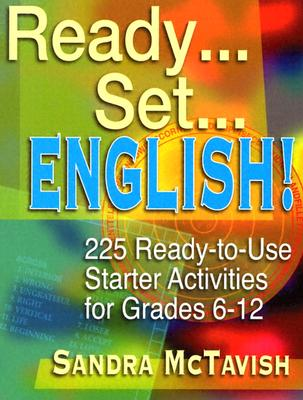 Image for Ready... Set... English  225 Ready-to-Use Starter Activities for Grades 6-12