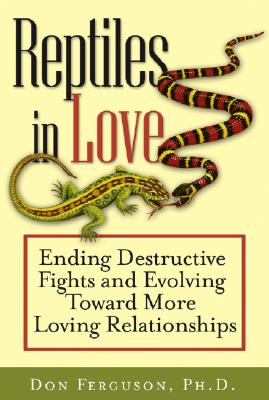 REPTILES IN LOVE : ENDING DESTRUCTIVE FI, DON FERGUSON