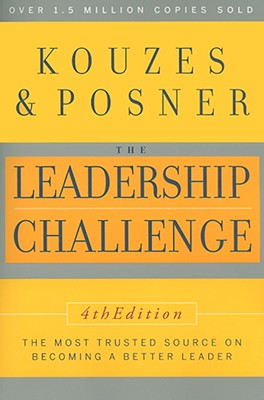 The Leadership Challenge, 4th Edition, Kouzes, James M.; Posner, Barry Z.