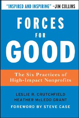 Image for Forces for Good: The Six Practices of High-Impact Nonprofits