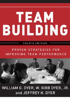 Image for Team Building: Proven Strategies for Improving Team Performance