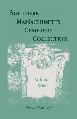 Image for Southern Massachusetts Cemetery Collection, Volume 1