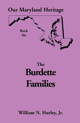 Image for Our Maryland Heritage, Book 6: The Burdette Families
