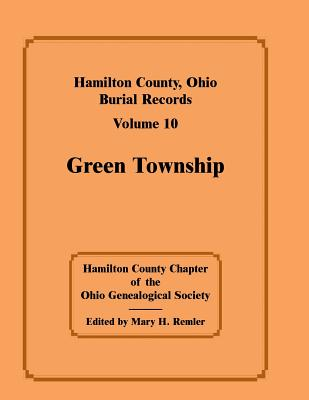 Image for Hamilton County, Ohio, Burial Records, Volume 10, Green Township