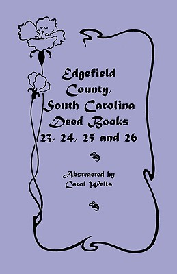 Image for Edgefield County, South Carolina: Deed Books 23, 24, 25, 26