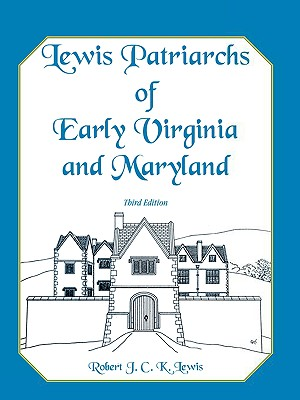 Image for Lewis Patriarchs of Early Virginia and Maryland, Third Edition