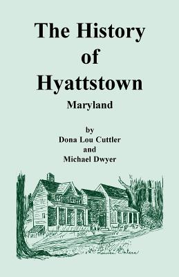 Image for The History of Hyattstown, Maryland