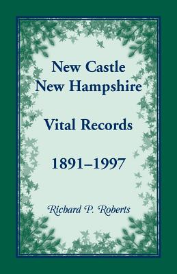 Image for New Castle, New Hampshire, Vital Records, 1891-1997