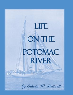 Image for Life on the Potomac River
