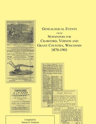 Image for Genealogical Events from Newspapers for Crawford, Vernon and Grant Counties, Wisconsin, 1870-1901