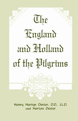 Image for The England and Holland of the Pilgrims