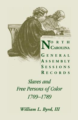 Image for North Carolina General Assembly Sessions Records: Slaves and Free Persons of Color, 1709-1789