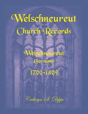 Image for Welschneureut Church Records, Welschneureut, Germany, 1700-1809