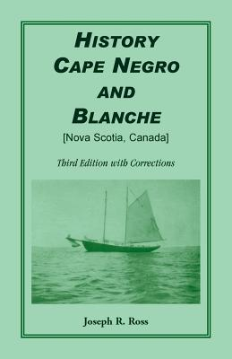 Image for History Cape Negro and Blanche: Third Edition with Corrections