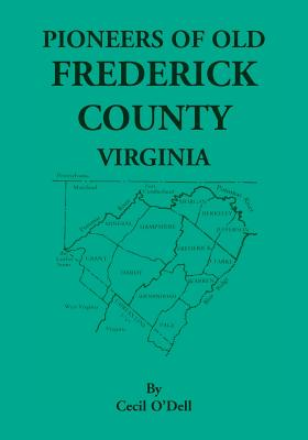 Image for Pioneers Of Old Frederick County, Virginia