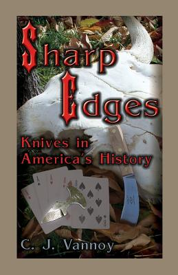 Image for Sharp Edges: Knives in America's History